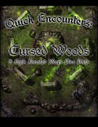 Quick Encounters: Cursed Woods