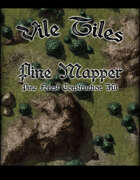 Vile Tiles: Pine Mapper