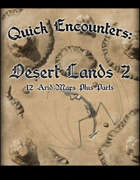 Quick Encounters: Desert Lands 2