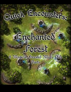 Quick Encounters: Enchanted Forest