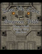 Save Vs. Cave: Dwarven Hold 1
