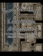 Save Vs. Cave: Labyrinthine Dungeon 2