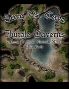Save Vs. Cave: Jungle Caverns