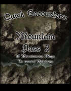 Quick Encounters: Mountain Pass 2