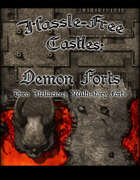 Hassle-free Castles: Demon Forts