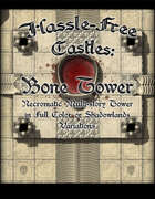 Hassle-free Castles: Bone Tower
