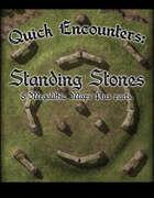 Quick Encounters: Standing Stones