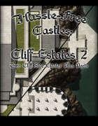 Hassle-free Castles: Cliff Estates 2