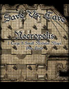 Save Vs. Cave: Necropolis
