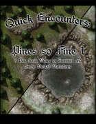 Quick Encounters: Pines So Fine