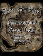 Save Vs. Cave: Monsterous Beast Lair