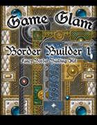 Game Glam: Border Builder 1