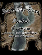 Save Vs. Cave: Flooded Caverns