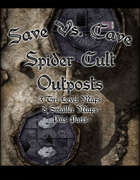 Save Vs. Cave: Spider Cult Outposts