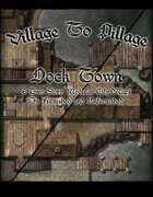 Village to Pillage: Dock Town
