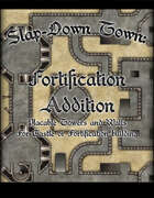 Slap Down Town: Fortification Addition