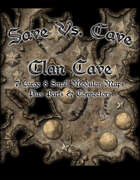 Save Vs. Cave: Clan Caves