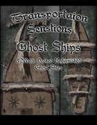Transportation Sensations: Ghost Ships