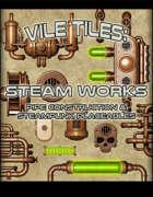 Vile Tiles: Steam Works