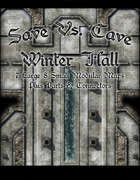 Save Vs. Cave: Winter Hall