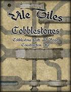 Vile Tiles: Cobblestones