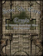Save Vs. Cave: Crypts