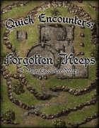 Quick Encounters: Forgotten Keeps