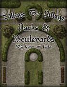 Village to Pillage: Parks & Boulevards