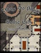 Village to Pillage: Gothic City 1