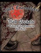 Quick Encounters: Hell Pockets