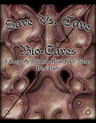 Save Vs. Cave: Bio Caves