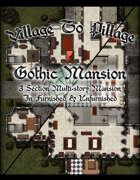 Village to Pillage: Gothic Mansion