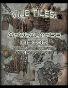 Vile Tiles: Apocalypse Decor