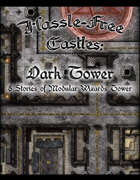 Hassle-Free Castles: Dark Tower