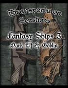 Transportation Sensations: Fantasy Ships 3