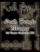Vile Tiles: Death Temple Mapper