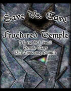 Save Vs. Cave: Fractured Temple