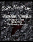 Save Vs. Cave: Obsidian Temple