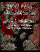 Hell in a Handbasket: Styx Tributaries