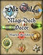 Vile Tiles: Magi-tech Decor