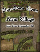 Slap Down Town: Farm Village