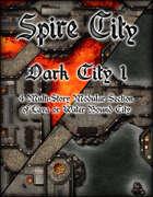 Spire City: Dark City 1