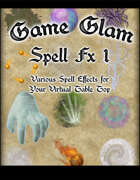Game Glam: Spell FX 1