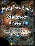 Save Vs. Cave: Mushroom Caverns
