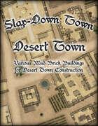 Slap Down Town: Desert Town