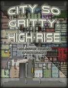 City so Gritty: High-Rise
