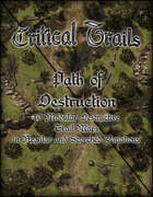Critical Trails: Path of Destruction
