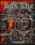 Spire City: Dark City 2