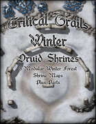 Critical Trails Winter: Druid Shrines