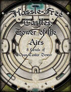 Hassle-Free Castles: Tower of the Airs
